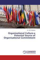 Organizational Culture-a Potential Source of Organisational Commitment
