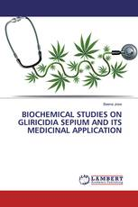 BIOCHEMICAL STUDIES ON GLIRICIDIA SEPIUM AND ITS MEDICINAL APPLICATION