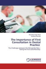 The Importance of First Consultation in Dental Practice