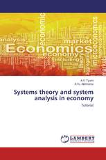 Systems theory and system analysis in economy