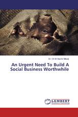 An Urgent Need To Build A Social Business Worthwhile
