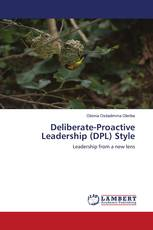 Deliberate-Proactive Leadership (DPL) Style