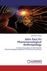 John Paul II's Phenomenological Anthropology