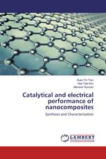 Catalytical and electrical performance of nanocomposites