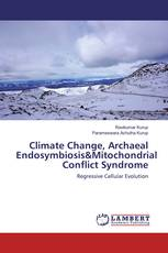 Climate Change, Archaeal Endosymbiosis&Mitochondrial Conflict Syndrome