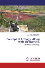 Concept of Ecology, Along with Biodiversity.