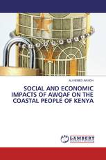SOCIAL AND ECONOMIC IMPACTS OF AWQAF ON THE COASTAL PEOPLE OF KENYA