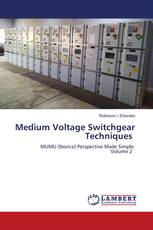 Medium Voltage Switchgear Techniques