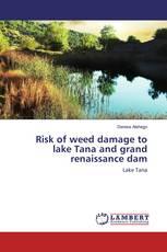 Risk of weed damage to lake Tana and grand renaissance dam