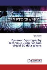 Dynamic Cryptography Technique using Random virtual 2D data tokens