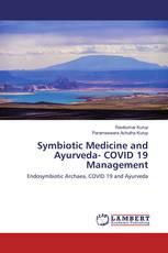 Symbiotic Medicine and Ayurveda- COVID 19 Management