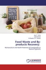 Food Waste and By-products Recovery: