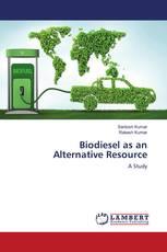 Biodiesel as an Alternative Resource