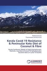 Kerala Covid 19 Resistance & Peninsular Keto Diet of Coconut & Fibre