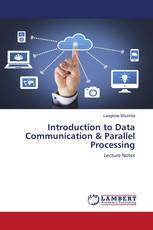 Introduction to Data Communication & Parallel Processing