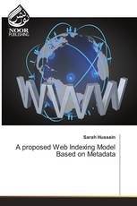 A proposed Web Indexing Model Based on Metadata