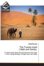 The Tuareg mask ( Myth and reality)