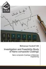 Investigation and Feasibility Study of Nano composite Coatings