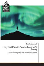 Joy and Pain in Denise Levertov's Poetry