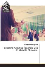Speaking Activities Teachers Use to Motivate Students