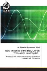 New Theories of the Holy Qur'an Translation into English