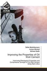 Improving the Properties of Oil Well Cement