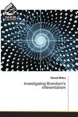 Investigating Brandom's Inferentialism