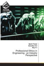 Professional Ethics in Engineering : an Industry Perspective