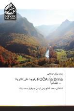 فوچا على الدرينا , FOČA na Drina  - عثمانياً 