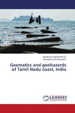 Geomatics and geohazards of Tamil Nadu coast, India