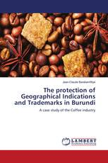 The protection of Geographical Indications and Trademarks in Burundi
