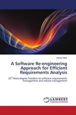 A Software Re-engineering Approach for Efficient Requirements Analysis