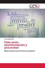 Fake news, desinformación y posverdad