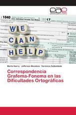 Correspondencia Grafema-Fonema en las Dificultades Ortográficas