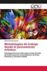 Metodologías de trabajo desde el pensamiento artístico