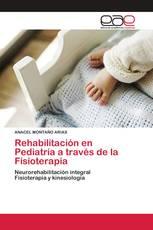 Rehabilitación en Pediatría a través de la Fisioterapia