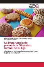 La importancia de prevenir la Obesidad Infantil de tu hijo