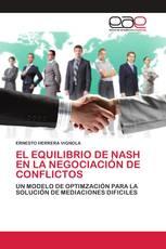 EL EQUILIBRIO DE NASH EN LA NEGOCIACIÓN DE CONFLICTOS