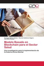 Modelo Basado en Blockchain para el Sector Salud
