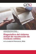 Diagnóstico del sistema actual de recolección de residuos sólidos