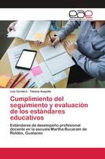 Cumplimiento del seguimiento y evaluación de los estándares educativos