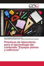 """Prácticas de laboratorio para el aprendizaje del contenido """"Espejos planos y esféricos"""""""