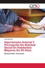 Hipertensión Arterial Y Percepción De Soledad Social En Habitantes Mayores De 55 Años