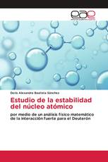 Estudio de la estabilidad del núcleo atómico