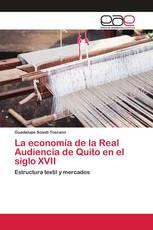 La economía de la Real Audiencia de Quito en el siglo XVII