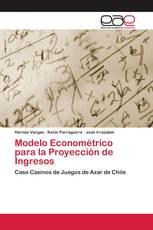 Modelo Econométrico para la Proyección de Ingresos