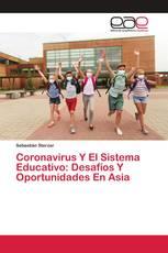 Coronavirus Y El Sistema Educativo: Desafíos Y Oportunidades En Asia