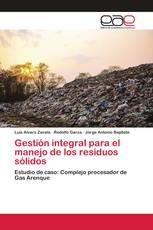 Gestión integral para el manejo de los residuos sólidos