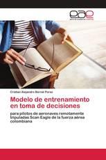 Modelo de entrenamiento en toma de decisiones