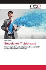 Emociones Y Liderazgo